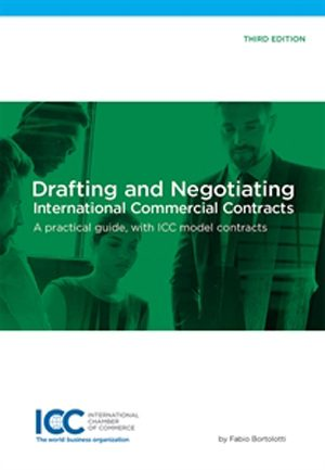 Drafting and Negotiating International Commercial Contracts – Third edition 2017