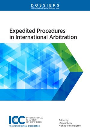Expedited Procedures in International Arbitration