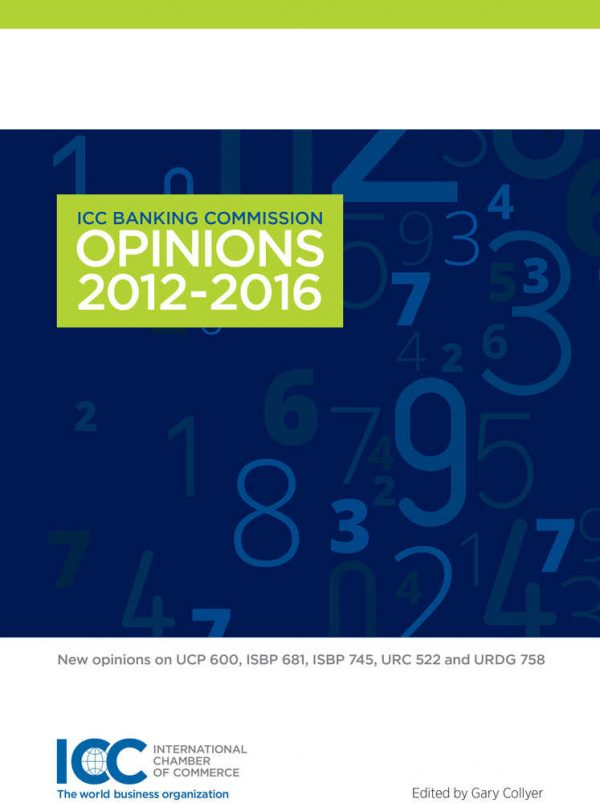 ICC Banking Commission Opinions 2012-2016