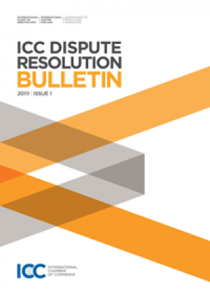 ICC Dispute Resolution Bulletin - Annual subscription 2019