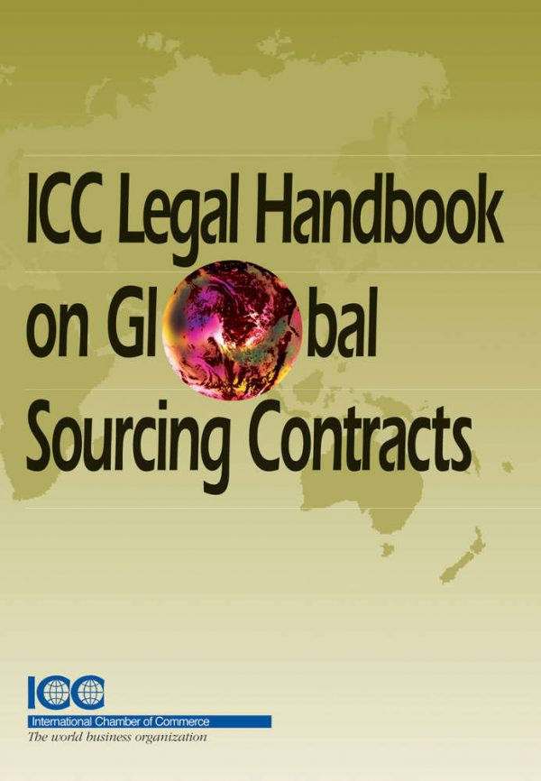 ICC Legal Handbook on Global Sourcing Contracts