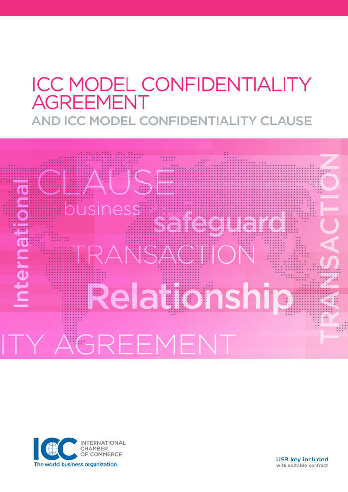 ICC Model Confidentiality Agreement - ICC Model Confidentiality Clause