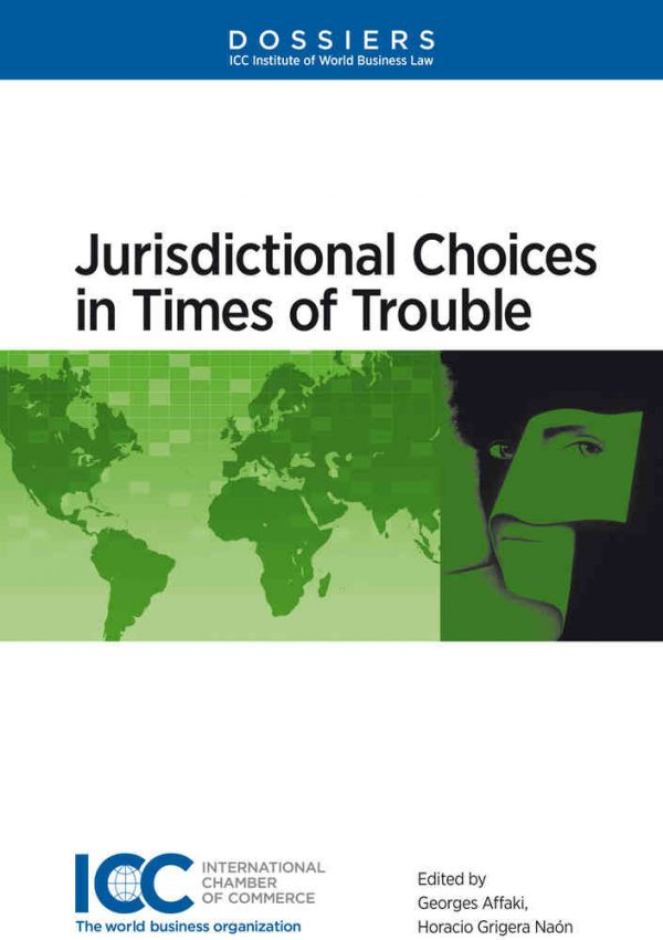 Jurisdictional Choices in Time of Trouble - Lingua inglese