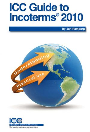 ICC Guide to Incoterms® 2010