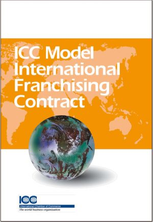 ICC Model International Franchising Contract Lingua Inglese