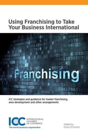Using Franchising to Take Your Business International Lingua inglese